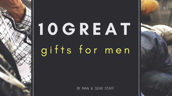 10 great gifts for men